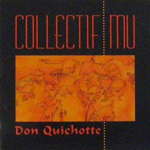 Collectif Mu Don Quichotte