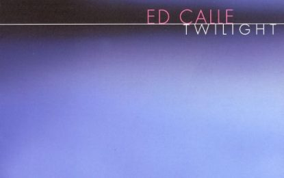 ED CALLE – TWILIGHT