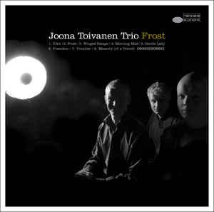 Photo of JOONA TOIVANEN TRIO – FROST