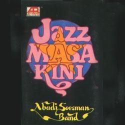 abadi-soesman-jazz-masa-kini