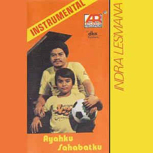 Indra Lesmana - Ayahku Sahabatku