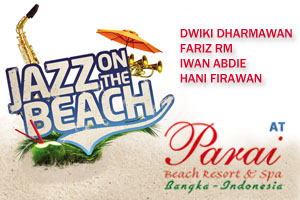 Jazz on the Beach - Parai Beach Resort Bangka