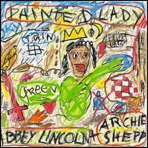 Abbey Lincoln & Archie Shepp - Painted Lady