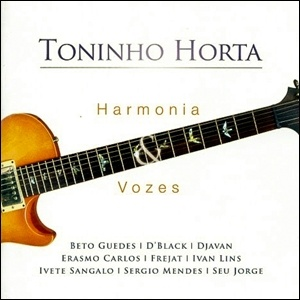 Toninho Horta - Harmonia & Vozes