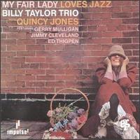 Dr Billy Taylor - My fair lady loves jazz