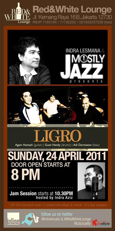 Mostly Jazz bersama Ligro (Agam Hamzah, Adi Darmawan, Gusti Hendy)