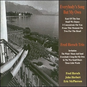 Fred Hersch Trio - Everybody's Song But My Own