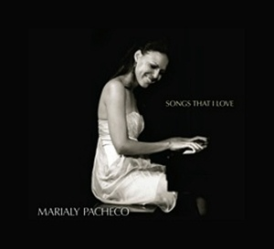 Marialy Pacheco - Songs That I Love