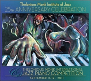 Poster Thelonious Monk International Jazz Piano Competition 2011