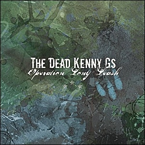 The Dead Kenny G's - Operation Long Leash