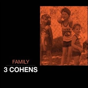 3 Cohens - Family