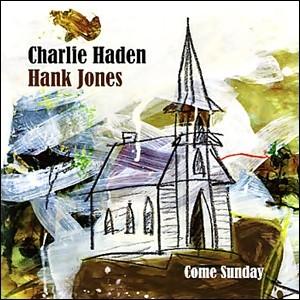 Charlie Haden & Hank Jones - Come Sunday