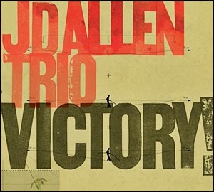 J.D. Allen Trio - Victory!