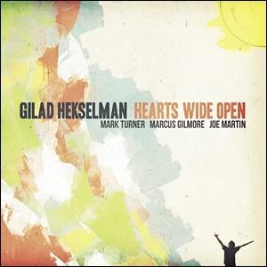 Gllad Hekselman - Hearts Wide Open