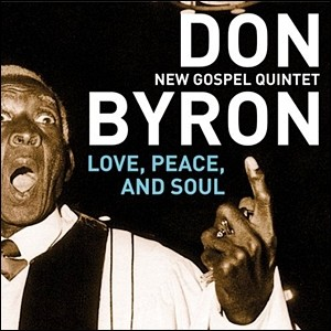 Don Byron - Love, Peace, and Soul