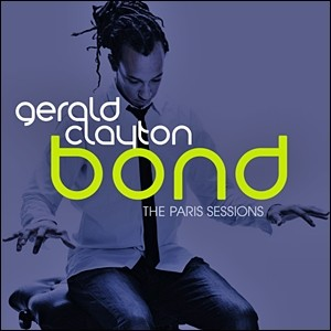Gerald Clayton - Bond: The Paris Sessions