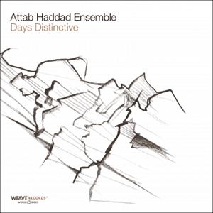 Photo of Attab Haddad Ensemble – Days Distinctive