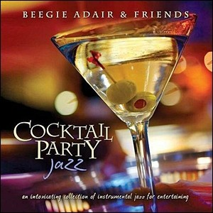 Photo of Beegie Adair and Friends – Cocktail Party Jazz