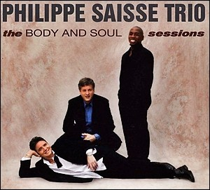 Photo of Philippe Saisse Trio – The Body and Soul Sessions