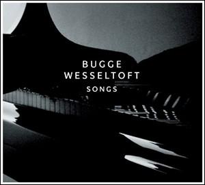 Photo of Bugge Wesseltoft – Songs