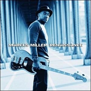 Marcus Miller - Renaissance
