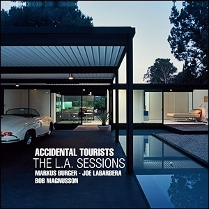 Accidental Tourists - The L.A. Sessions