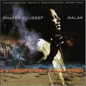 Dhafer Youssef - Malak