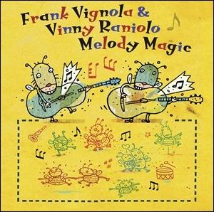 Frank Vignola & Vinny Raniolo - Melody Magic