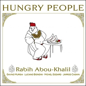 Photo of Rabih Abou-Khalil – Hungry People