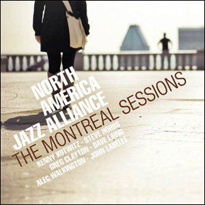 Photo of North America Jazz Alliance – The Montreal Sessions
