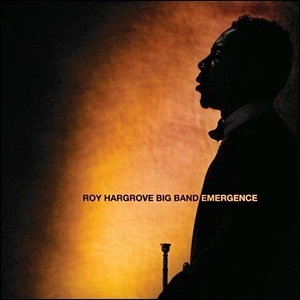 Photo of Roy Hargrove Big Band – Emergence
