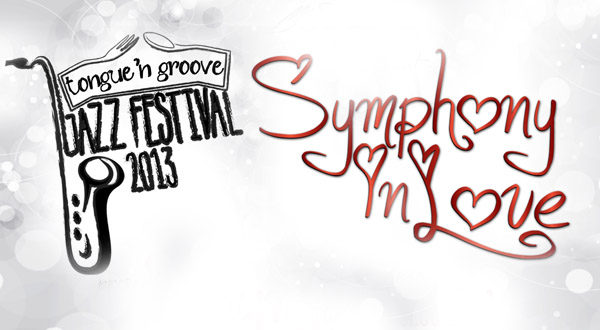 Photo of Tongue N Groove Jazz Festival 2013 – Symphony in Love