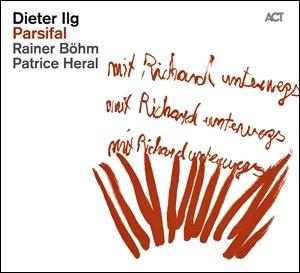Dieter Ilg - Parsifal