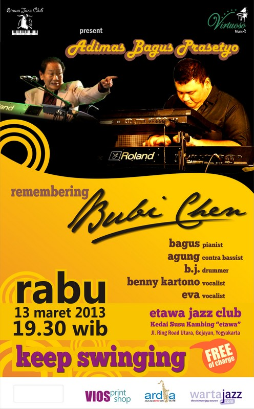 Remembering Bubi Chen, Etawa jazz Club Yogyakarta, 13 maret 2013