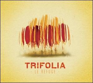 Trifolia - Le Refuge