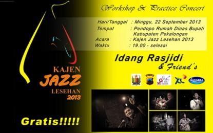 Idang Rasjidi hadiri Kajen Jazz Lesehan 2013 di Pekalongan