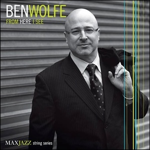 Ben Wolfe - From Here I See