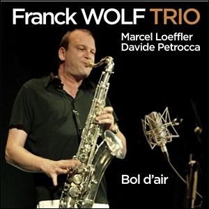 Franck Wolfe Trio - Bol d'air