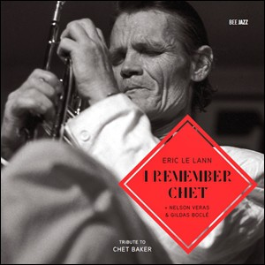 Eric Le Lann – I Remember Chet