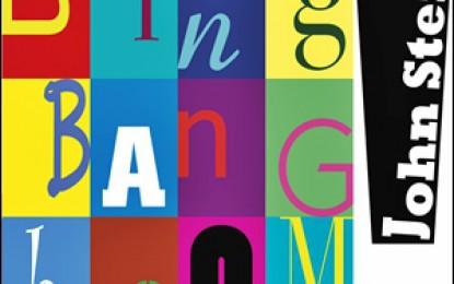 John Stein – Bing Bang Boom!