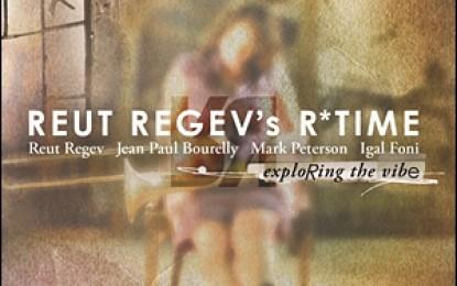 Reut Regev's R*Time – Exploring the Vibe