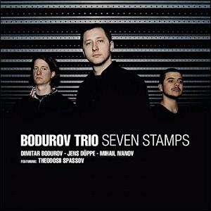 Bodurov Trio - Seven Stamps