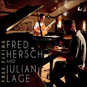 Fred Hersch and Julian Lage - Free Flying