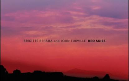 Brigitte Beraha and John Turville – Red Skies