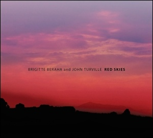 Brigitte Beraha and John Turville - Red Skies