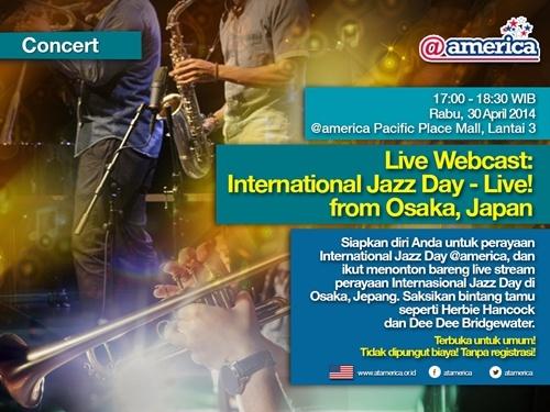 30 Apr - Live Webcast International Jazz Day_eposter_1024_indo_res