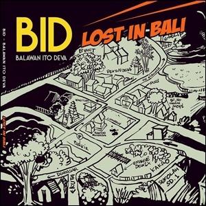 BID - Lost in Bali