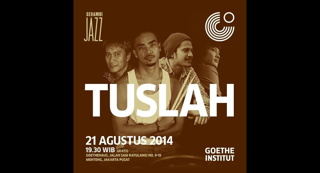Photo of Saksikan konser TUSLAH di Serambi Jazz, 21 Agustus