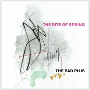 The Bad Plus – The Rite of Spring