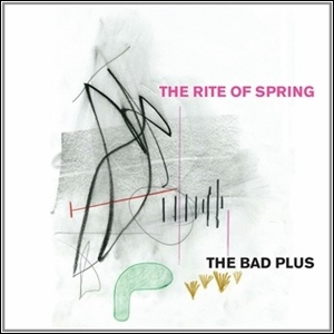 Photo of The Bad Plus – The Rite of Spring